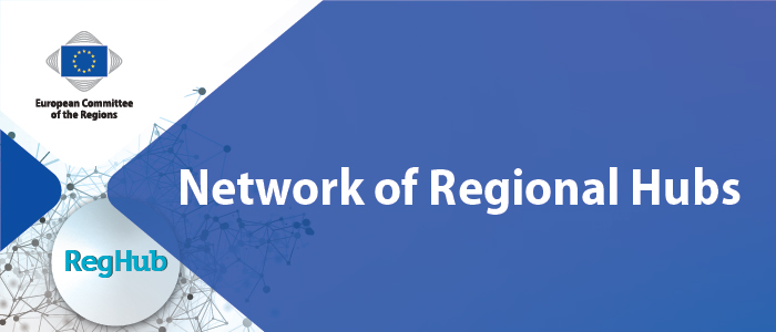 The European Committee of the Regions is setting up Network of Regional Hubs
